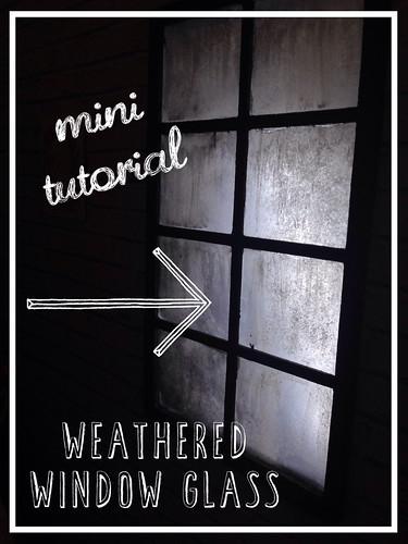 Weathered industrial window glass tutorial