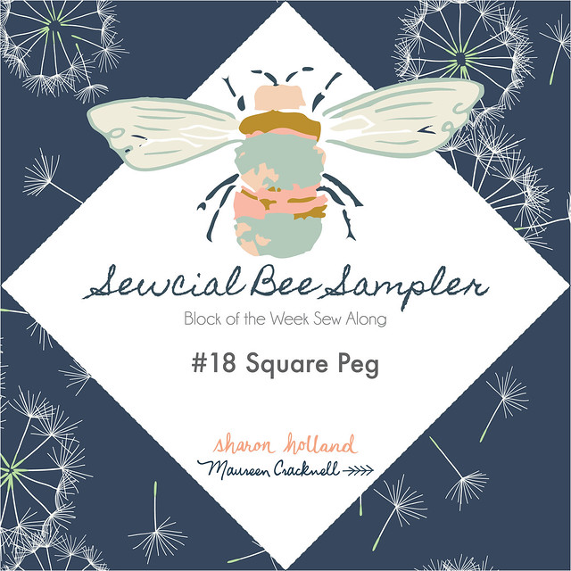 Sewcial Bee Sampler Week 18 Block: Square Peg!