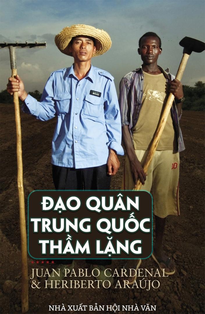 Đạo quân Trung Quốc thầm lặng - Juan Pablo Cardenal & Heriberto Araújo