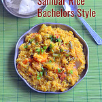 Easy Sambar Sadam - Bacehlors Style Sambar Rice Recipe