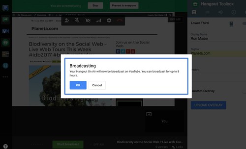 Your Hangout on Air will now be broadcast on YouTube. You can broadcast for up to 8 hours. (05.2017)