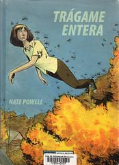 Nate Powell, Trágame entera