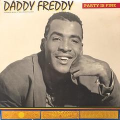 DADDY FREDDY:PARTY IS FINE(JACKET A)