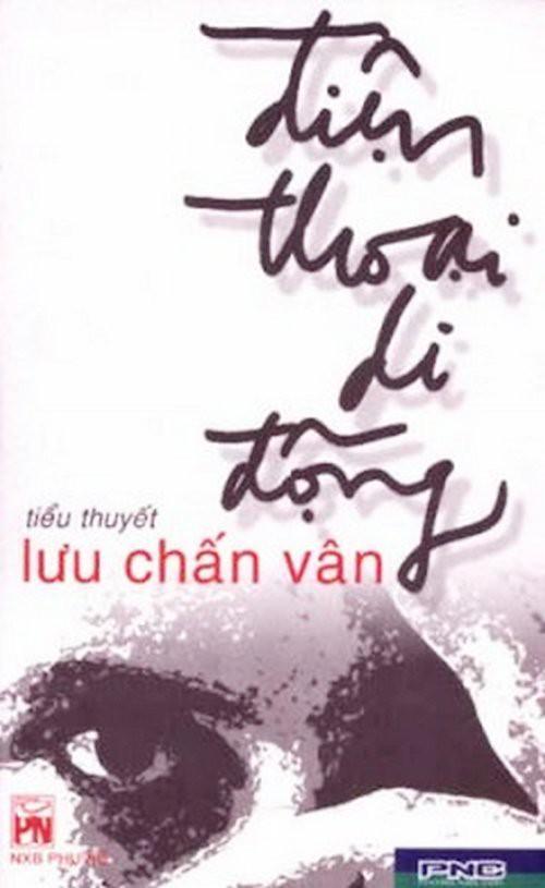 Điện Thoại Di Động - Lưu Chấn Vân
