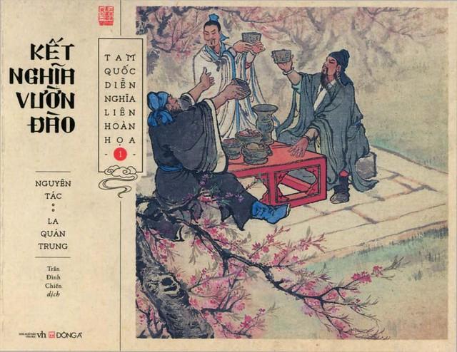 Tam Quốc Diễn Nghĩa Liên Hoàn Họa Tập 1: Kết Nghĩa Vườn Đào - La Quán Trung