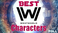 Best Westworld Characters Poll