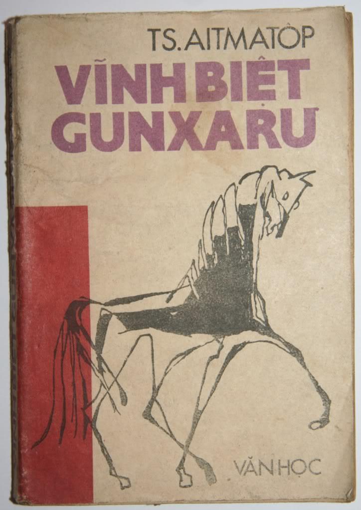 Vĩnh Biệt Gunxaru - Chyngyz Torekulovich Aytmatov