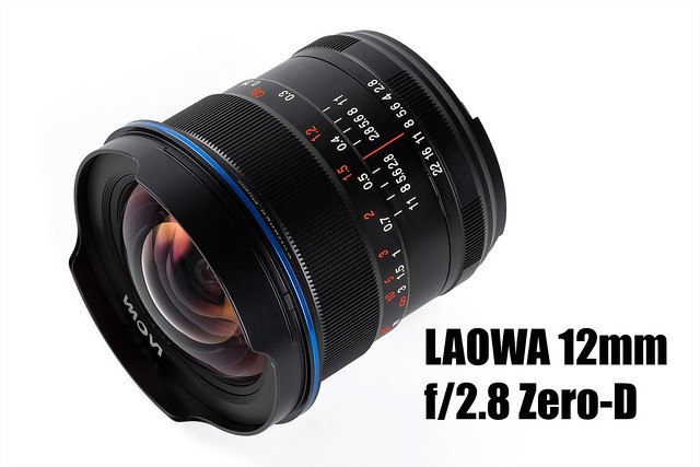 LAOWA 12MM F/2.8 ZERO-DISTORTION