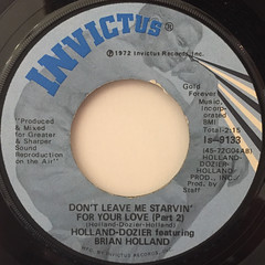 HOLLAND-DOZIER featuring BRIAN HOLLAND:DON'T LEAVE ME STRAVIN' FOR YOUR LOVE(LABEL SIDE-B)
