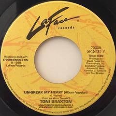 TONI BRAXTON:UN-BREAK MY HEART(LABEL SIDE-A)