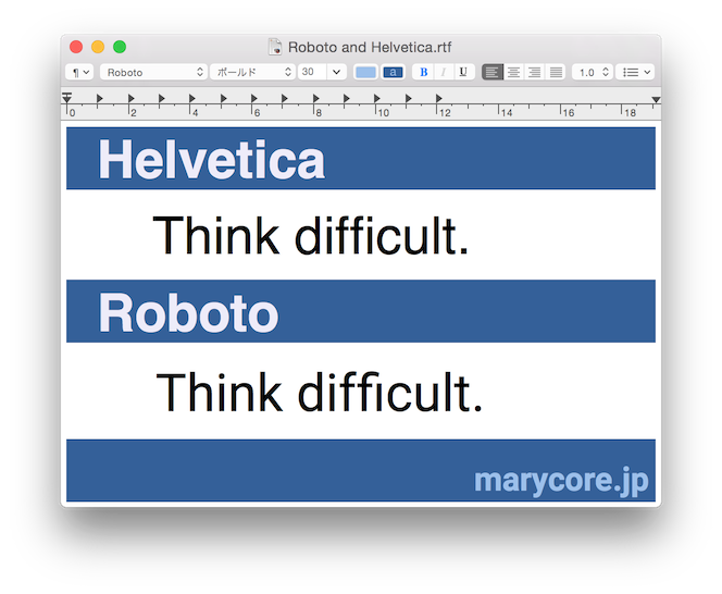 HelveticaフォントとRobotoフォントの比較。サンプルテキストとして「Think difficult.」を使用