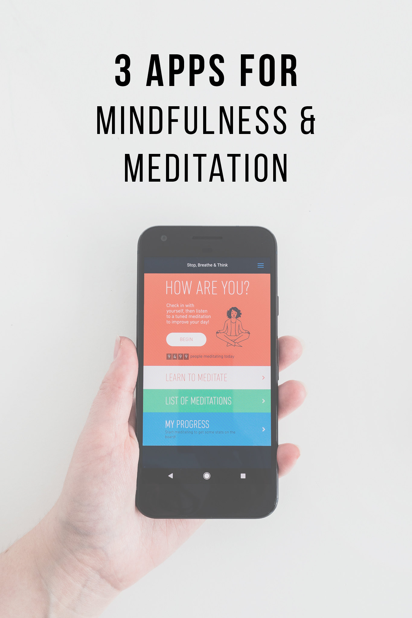 Mindfulness Apps For Meditation and Relaxation