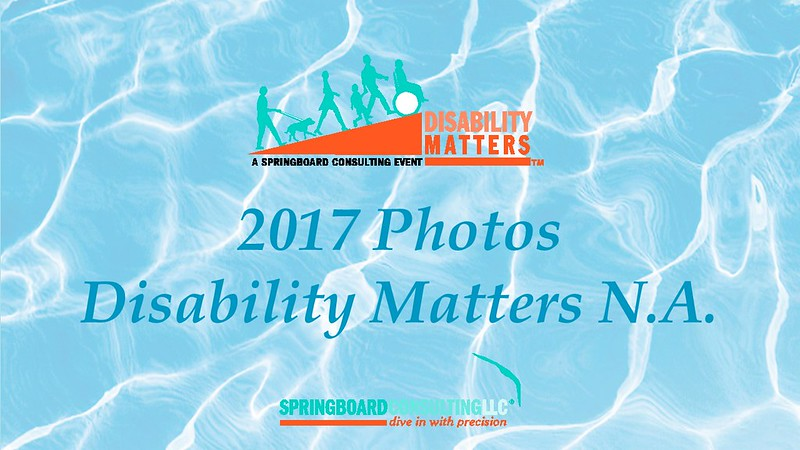 2017 Disability Matters N.A.