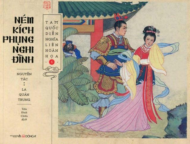 Tam Quốc Diễn Nghĩa Liên Hoàn Họa Tập 6: Ném Kích Phụng Nghi Đình - La Quán Trung