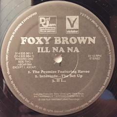 FOXY BROWN:ILL NA NA(LABEL SIDE-B)