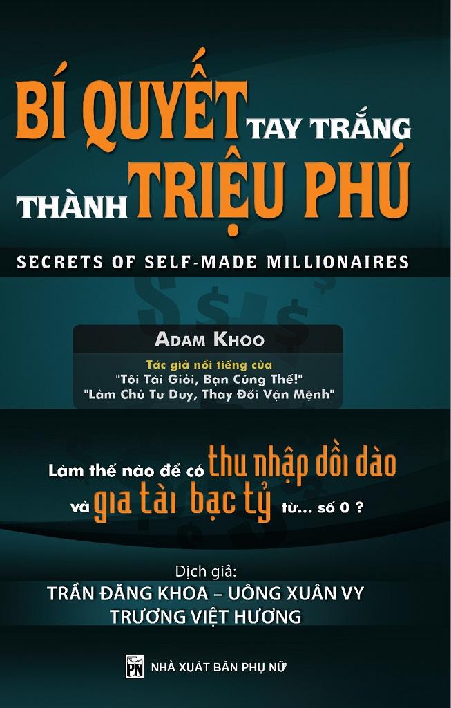 Bí Quyết Tay Trắng Trở Thành Triệu Phú - Adam Khoo