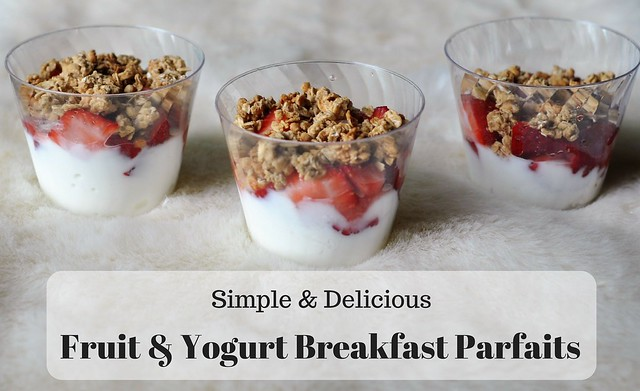 Simple & Delicious Fruit and Yogurt Breakfast Parfaits