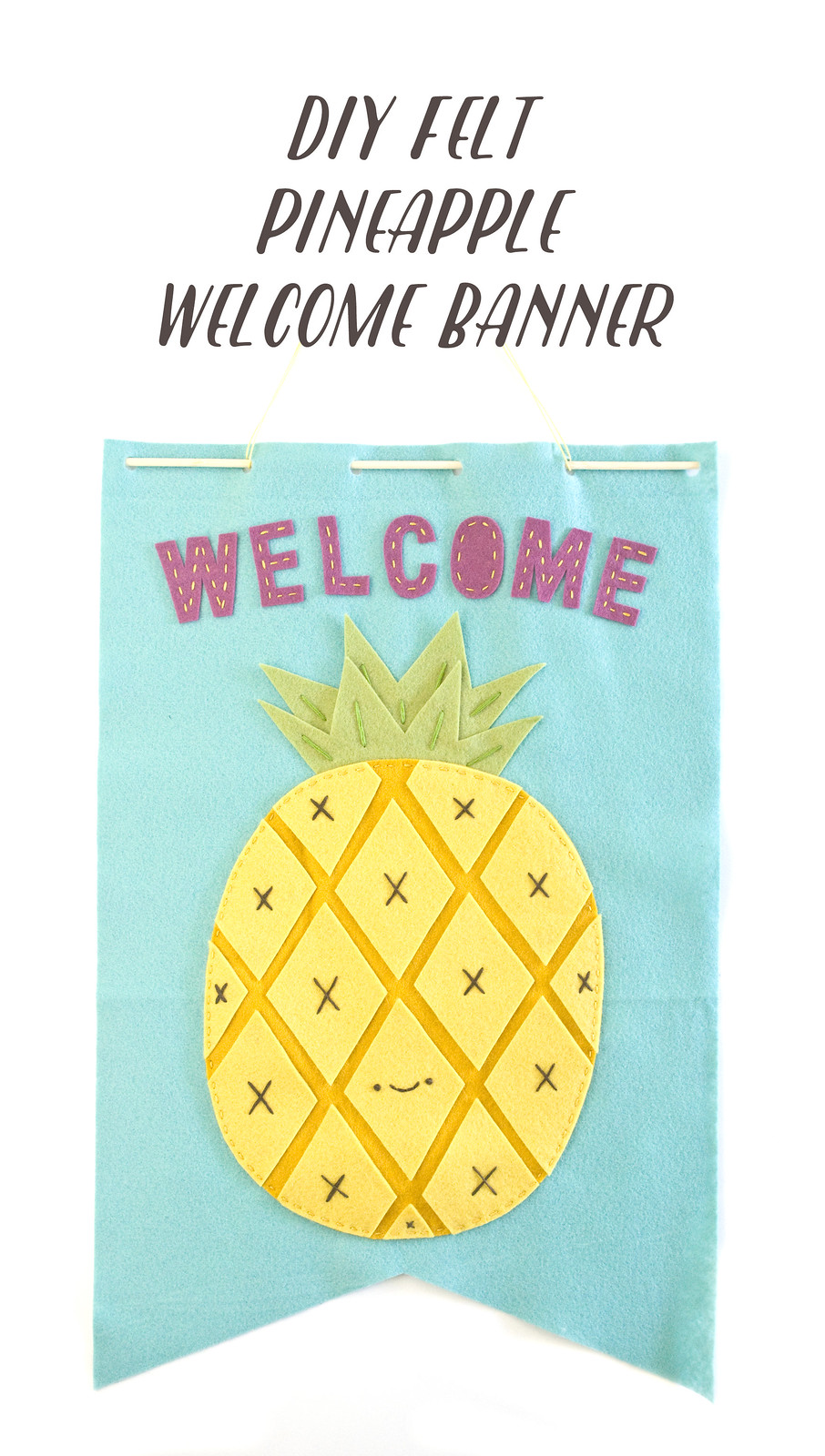 project // felt pineapple welcome banner