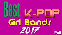 Best KPop Girl Bands 2017 Poll