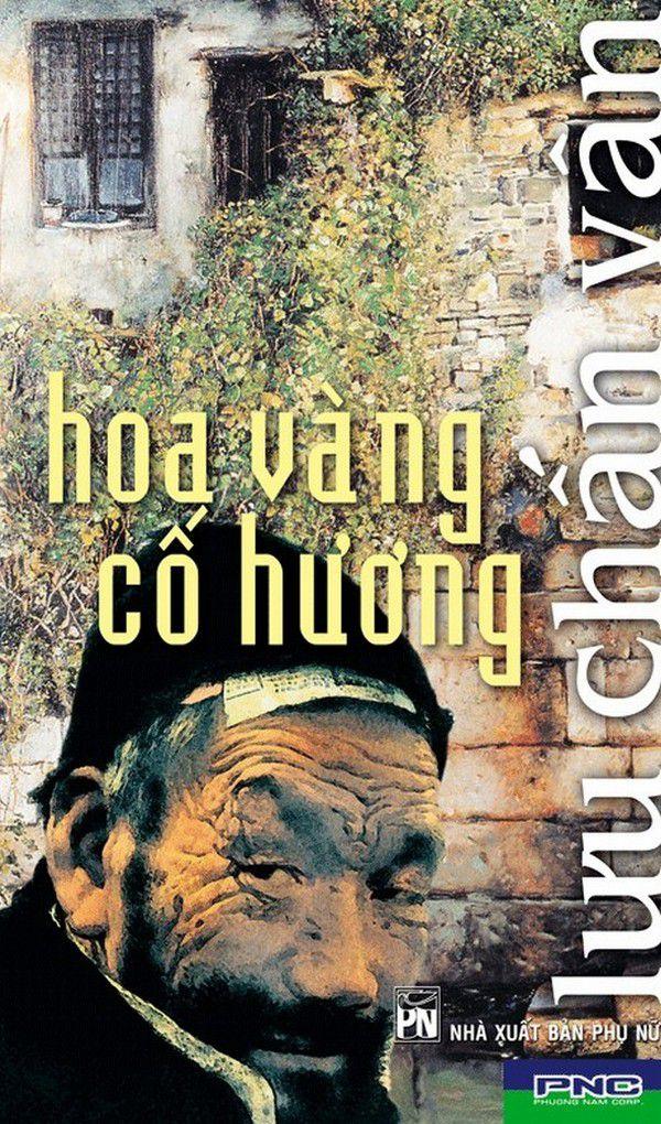 Hoa Vàng Cố Hương - Lưu Chấn Vân