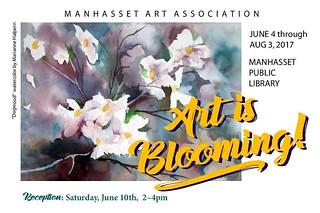 Manhasset Art Association Art Is Blooming! Summer 2017