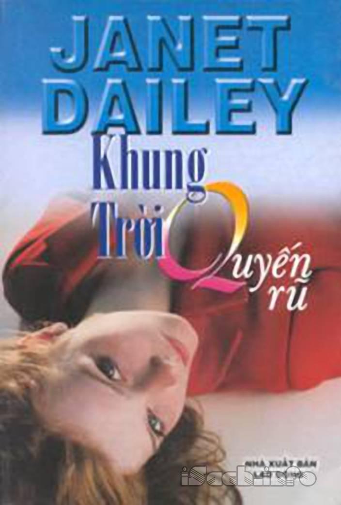 Khung Trời Quyến Rũ - Janet Dailey