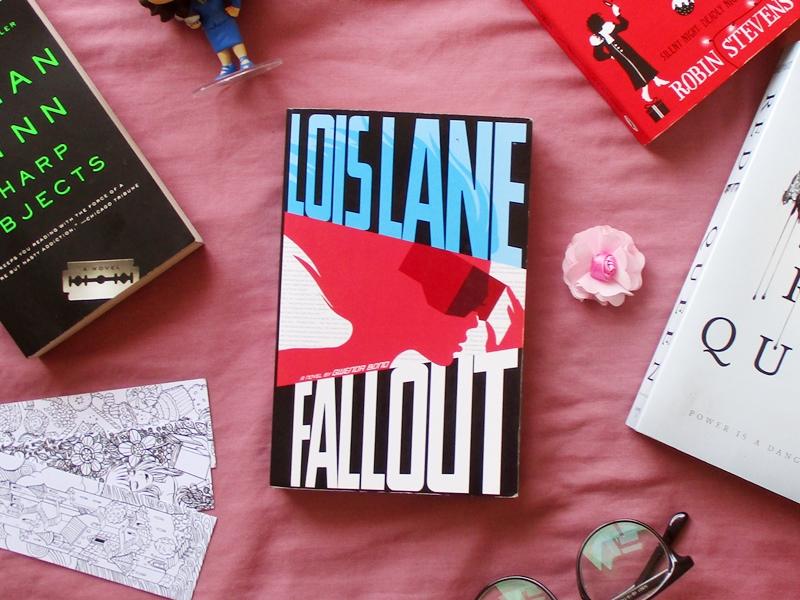 Lois Lane Fallout by Gwenda Bonds | Hola Darla