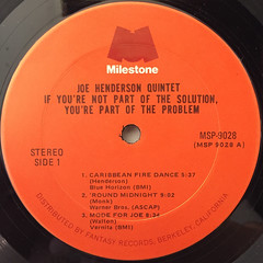 JOE HENDERSON QUINTET:IF YOU'RE NOT PART OF THE SOLUTION,YOU'RE PART OF THE PROBLEM(LABEL SIDE-A)