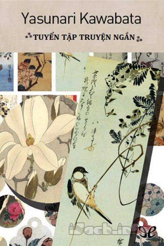 Yasunari Kawabata - Tuyển Tập Truyện Ngắn