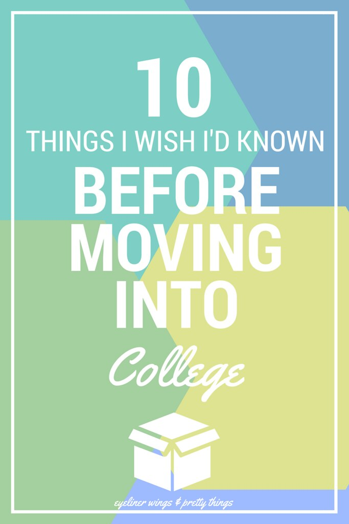 10 Things I Wish I Had Known Before Moving Into College - College Move in Day Tips // ew & pt