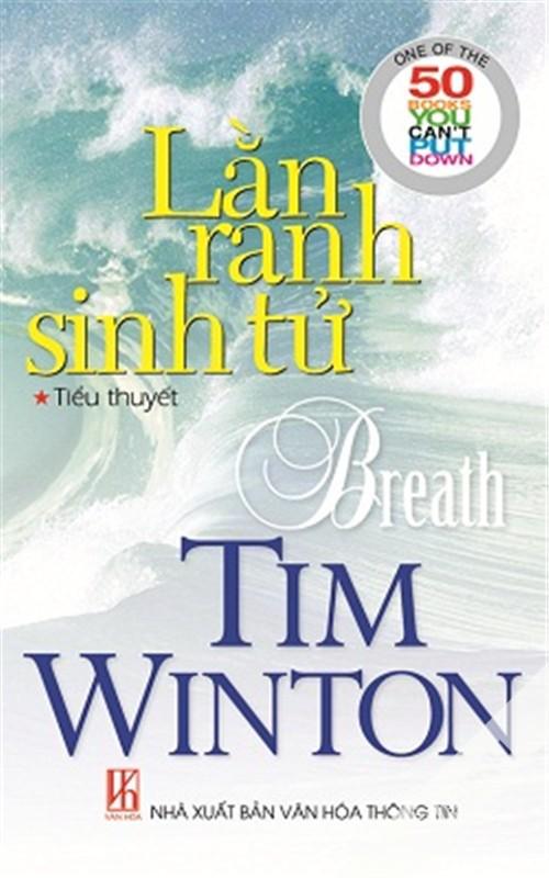 Lằn Ranh Sinh Tử - Tim Winton