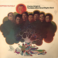 CHARLES WRIGHT & THE WATTS 103RD STREET RHYTHM BAND:EXPRESS YOURSELF(JACKET A)