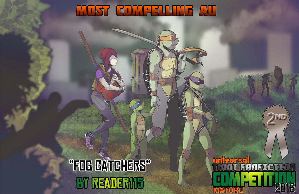 Fog Catchers - Chapter 8 - Reader115 - Teenage Mutant Ninja