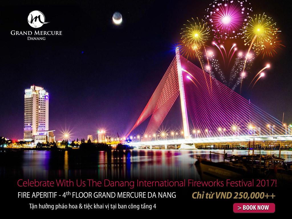 Chiêm ngưỡng đại tiệc pháo hoa từ khách sạn Grand Mercure Danang