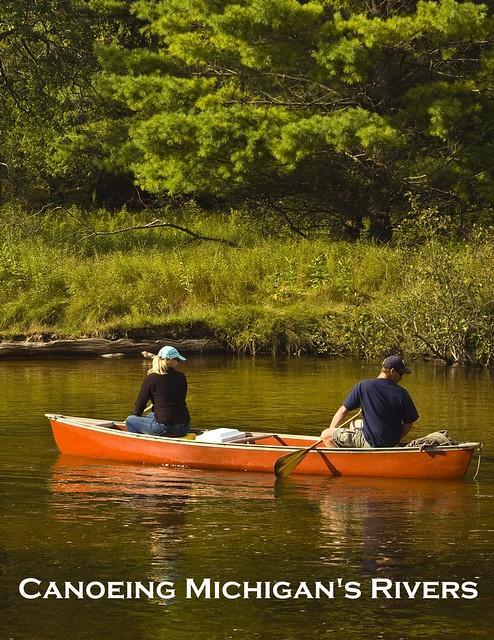 Canoeing Michigan's Rivers