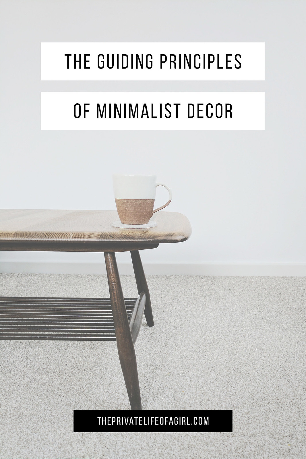 The 3 Guiding Principles of Minimalist Home Decor