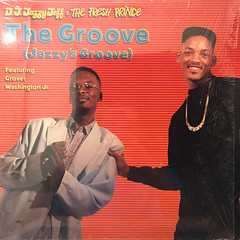 D.J. JAZZY JEFF AND THE FRESH PRINCE:THE GROOVE(JAZZY'S GROOVE)(JACKET A)