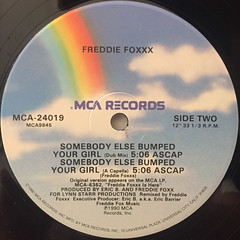 FREDDIE FOXXX:SOMEBODY ELSE BUMPED YOUR GIRL(LABEL SIDE-B)