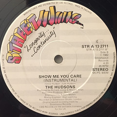 THE HUDSONS:SHOW ME YOU CARE(LABEL SIDE-B)