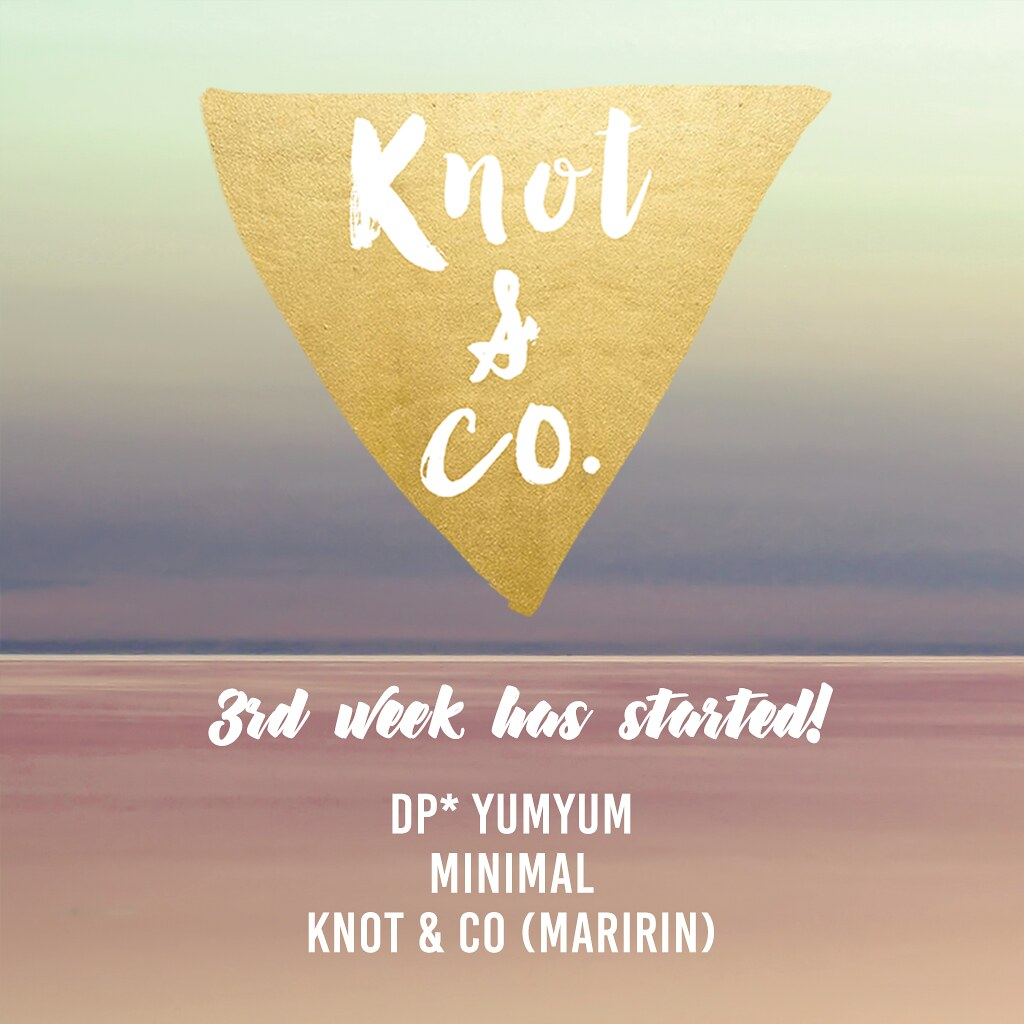 Knot & Co. Only Summer Project Round 3, JUNE 18th