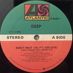 DEEP:DON'T WAIT(TILL IT'S TOO LATE)(LABEL SIDE-A)