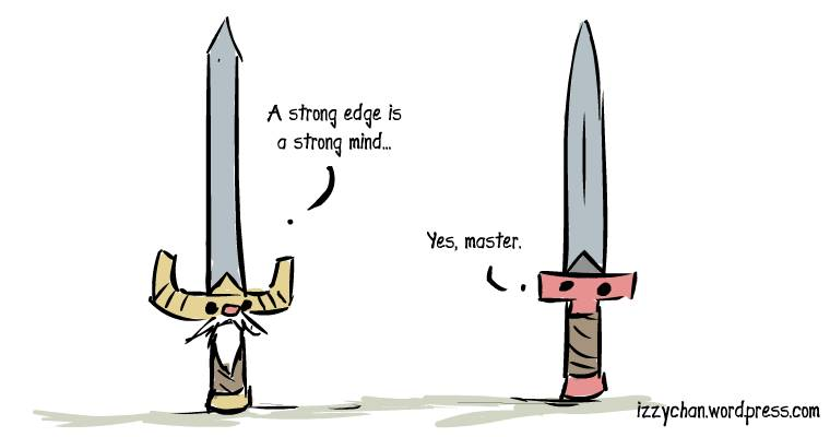 master old man sword a strong edge is a strong mind