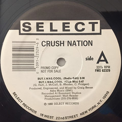 CRUSH NATION:BUT, I WAS COOL(LABEL SIDE-A)