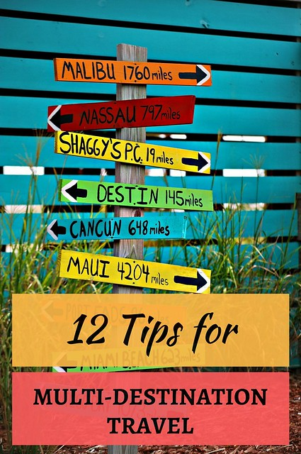 12 Tips for Multi-Destination Travel