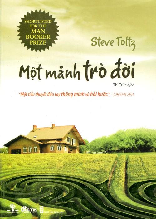 Một Mảnh Trò Đời - Steve Toltz
