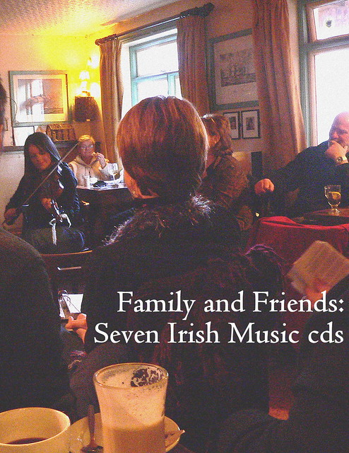 Family and Friends: Seven Irish Music cds