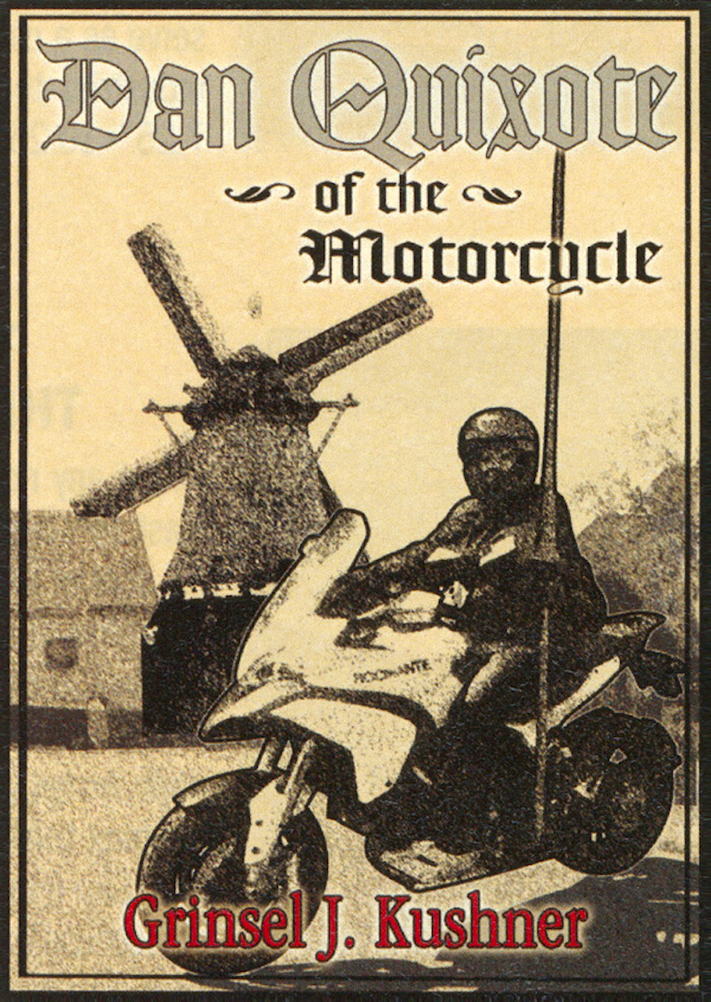 Dan Quixote of the Motorcycle
