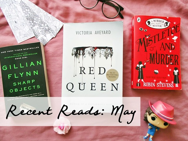 Recent Reads: May | Hola Darla