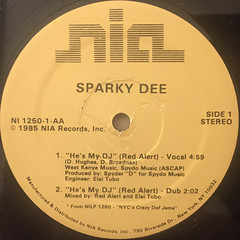 SPARKY D:HE'S MY DJ(RED ALERT)(LABEL SIDE-A)