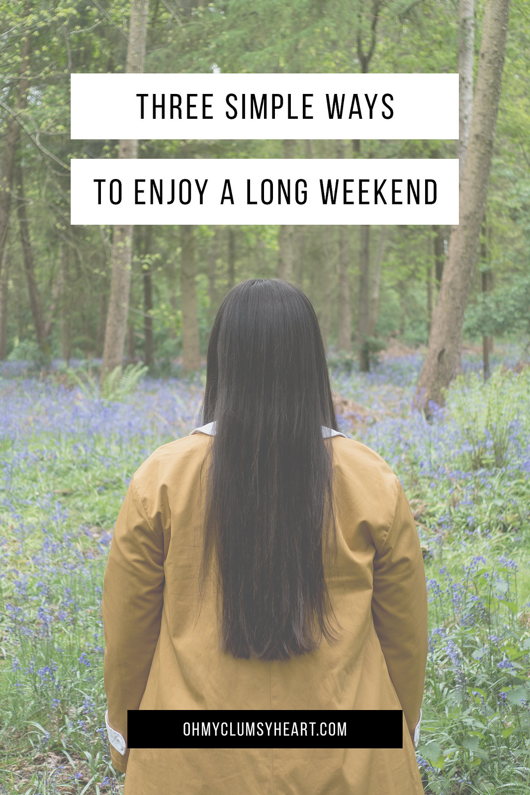 Simple Ways To Enjoy A Long Weekend
